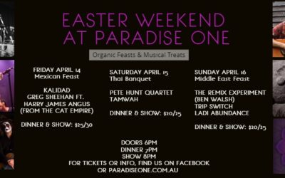Easter Weekend at Paradise One